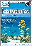 Petites Antilles Nord - Douces et parfumées [Francia] [DVD]