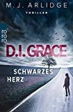 D.I. Grace: Schwarzes Herz von Matthew J. Arlidge