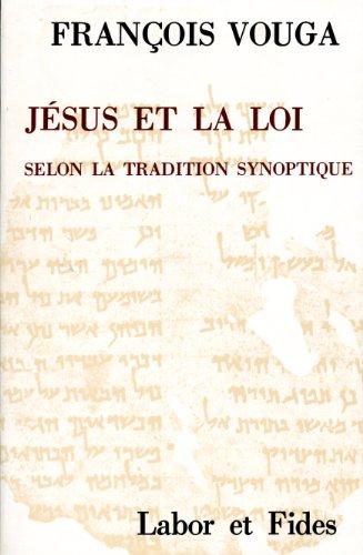 Jésus et la loi par François Vouga