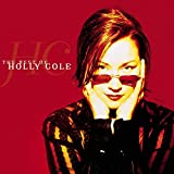 Songtexte von Holly Cole - The Best of Holly Cole