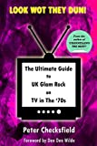 LOOK WOT THEY DUN!: The Ultimate Guide to UK Glam Rock on TV in The '70s