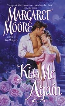 Kiss Me Again by [Moore, Margaret]
