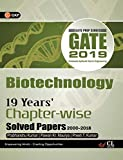 GATE 19 Years' Chapter Wise Solved Papers Biotechnology (2000-2018) 2019
