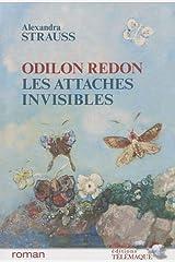 Odilon Redon, les attaches invisibles Broché