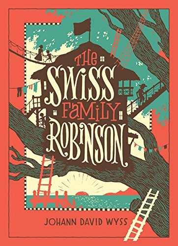 the-swiss-family-robinson-barnes-noble-leatherbound-childrens-classics