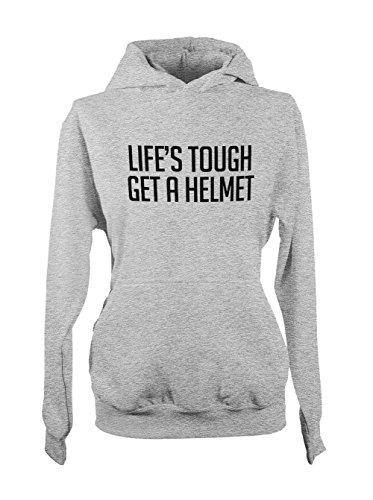 Life's Tough Get A Helmet Femme Capuche Sweatshirt Gris