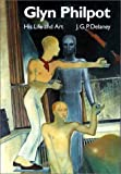 Glynn Philpot: His Life and Art by J.G.P. Delaney (1999-06-28)