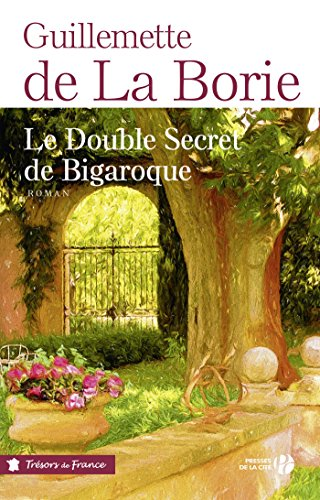 Le Double Secret de Bigaroque (TERRES FRANCE)