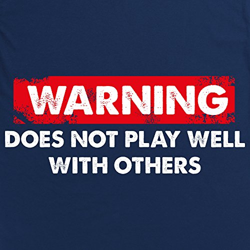 Does Not Play Well With Others T-Shirt, Herren Dunkelblau