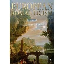 European Romanticism: A Reader