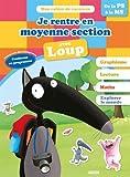 Cahier de vacances du Loup - Je rentre en moyenne section (édition 2018)