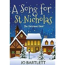 A Song for St Nicholas: The Christmas Choir (A Fabrian Books' Feel-Good Novel)