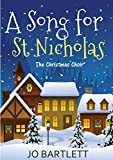 A Song for St Nicholas: The Christmas Choir (A Fabrian Books' Feel-Good Novel)