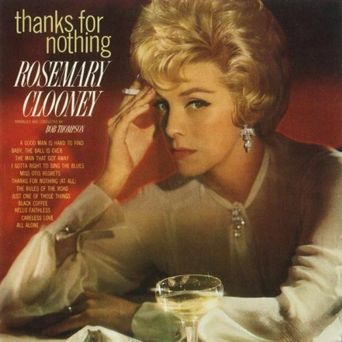 Thanks for Nothing (Rosemary Clooney-cd)