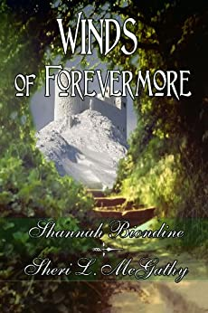 Winds of Forevermore by [Biondine, Shannah, Sheri L. McGathy]