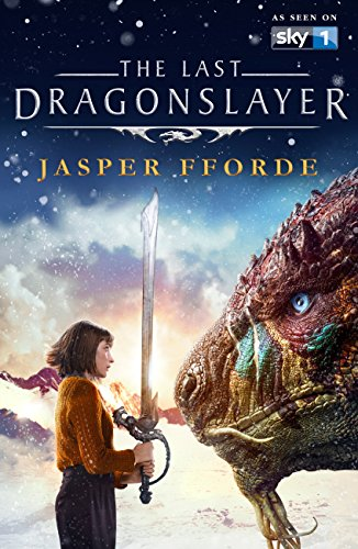 The Last Dragonslayer: Last Dragonslayer Book 1 (The Last Dragonslayer Series) (English Edition) par Jasper Fforde