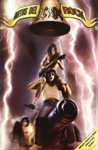 Ac/dc mitos del rock - biografia grafica por M.C. Carper