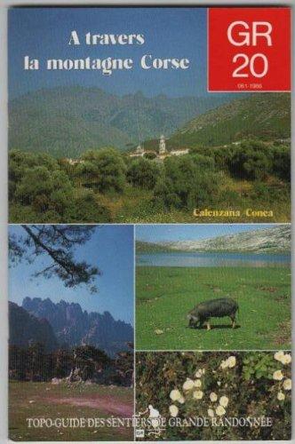 Gr 20 a travers la montagne de corse : De Calenzana à Conca par Collectif