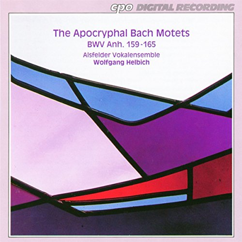 Bach: I Mottetti Apocrifi Bwv Anh.159-16