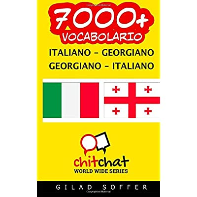7000+ Italiano-Georgiano: Italiano Vocabolario
