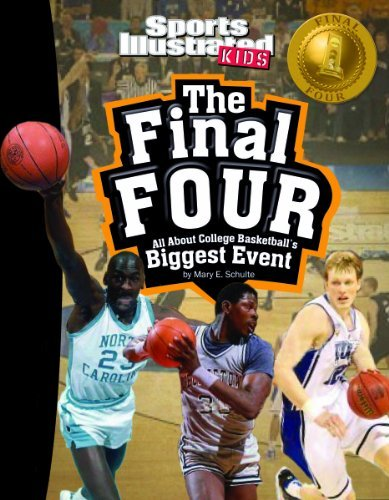 The Final Four: All about College Basketball's Biggest Event (Winner Takes All) by Mary E. Schulte (2012-08-01)