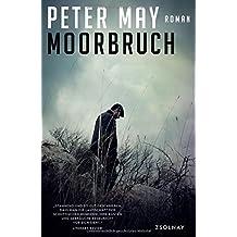 Moorbruch: Roman