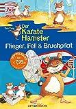 Flieger, Fell & Bruchpilot: Der Karatehamster Sammelband 2