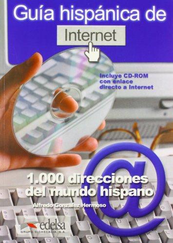 Guía hispánica de Internet: 1000 direcciones del mundo hispano (Didier) por Alfredo Gonzalez Hermoso