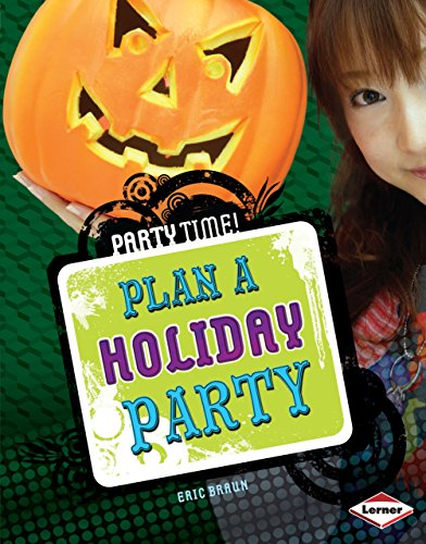 Plan a Holiday Party (Party Time!)