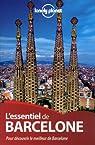 L'essentiel de Barcelone par St. Louis