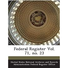 Federal Register Vol. 71, no. 23