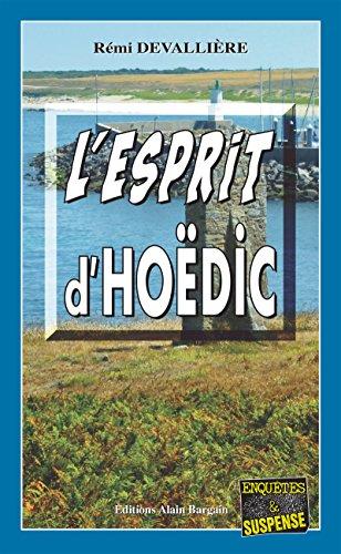 L'esprit d'Hoëdic: Mystérieuse disparition dans le Morbihan (Enquêtes & Suspense)