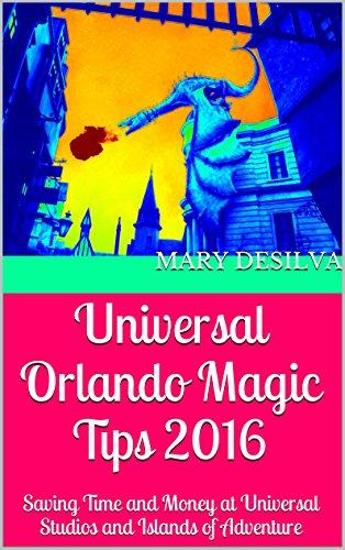universal-orlando-magic-tips-2016-saving-time-and-money-at-universal-studios-and-islands-of-adventur