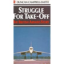 Struggle For Take-Off The British Airways Story