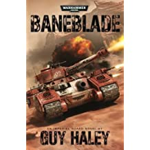 Baneblade (Warhammer 40000) by Haley, Guy (2013) Paperback