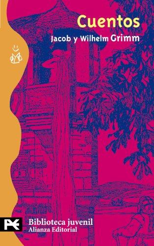 Cuentos (El Libro De Bolsillo - Bibliotecas Temáticas - Biblioteca Juvenil) por Jacob Grimm