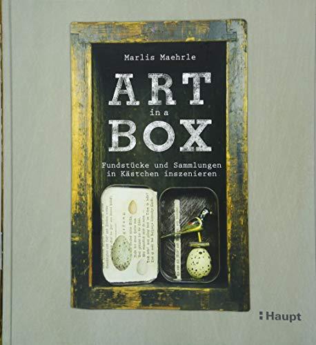 Art in a box - Fundstücke und Sammlungen in Kästchen inszenieren