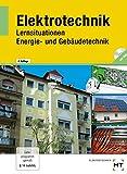Image de Elektrotechnik - Energie- und Gebäudetechnik: Lernsituationen: Lehrbuch