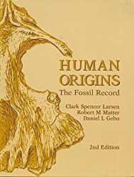 Human Origins: The Fossil Record