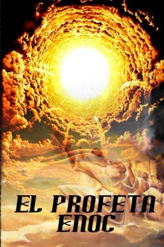 Libro de Enoc: Las experiencias y revelaciones de Enoc libro apocrifo deuterocanonico por El Profeta Enoc