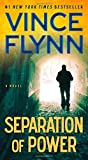 Separation of Power (A Mitch Rapp Novel, Band 3)