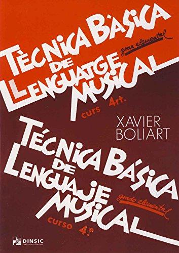 Técnica básica de lenguaje musical 4: Grado elemental por Xavier Boliart