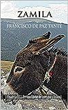 Zamila es una mula nostálgica y soñadora, que recuerda su vida, mientras mira cada tarde hacia el valle de los soles caídos, detrás de la montaña azul. Con su pensamiento, sus rebuznos, cuando está triste, y sus relinchos, en los momentos alegres, no...