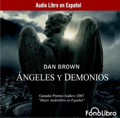 Angeles y demonios/ Angels and Demons: Theatrical Release por Dan Brown