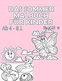 Das Sommer Malbuch für Kinder ab 4 - 8 J.: Großer Malspaß für Jungen und Mädchen (Mega Malbuch Buch, Band 3)