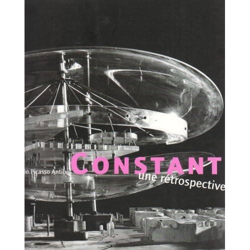 Constant, une rétrospective : Exposition, Antibes, Musée Picasso (30 juin-15 octobre 2001)