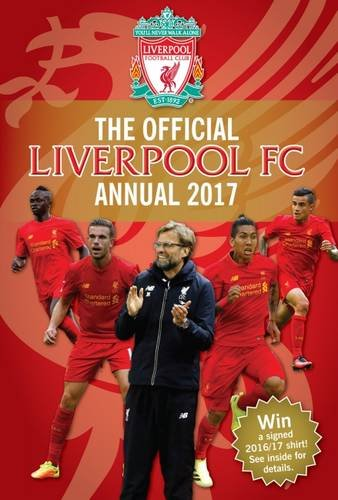 TheWorks The Official Liverpool Annual 2017 (Annuals 2017)