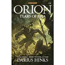 By Hinks, Darius [ Orion: The Tears of Isha (Original) ] [ ORION: THE TEARS OF ISHA (ORIGINAL) ] Sep - 2013 { Paperback }