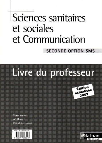 SCIENCES SANIT SOC COM OPT 2E par ELIANE JEANNE, JOEL QUENET, ROSE-AIMEE LUPON