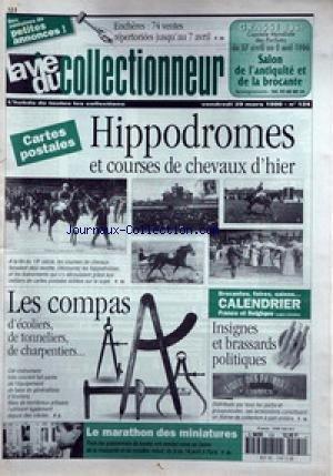 VIE DU COLLECTIONNEUR (LA) [No 124] du 29/03/1996 - HIPPODROMES ET COURSES DE CHEVAUX D'HIER - LES COMPAS - INSIGNES ET BRASSARDS POLITIQUES - LE MARATHON DES MINIATURES.